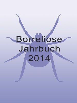 cover image of Borreliose Jahrbuch 2014