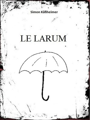 cover image of Le Larum