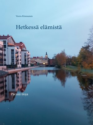 cover image of Hetkessä elämistä