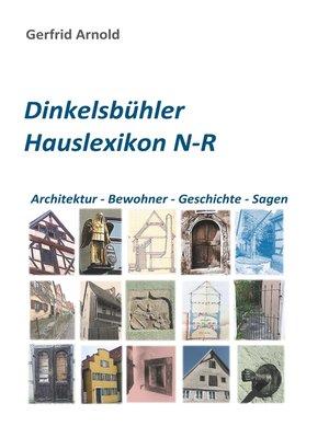 cover image of Dinkelsbühler Hauslexikon N-R
