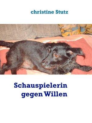 cover image of Schauspielerin gegen Willen