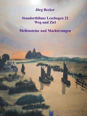 cover image of Standortbilanz Lesebogen 22 Weg und Ziel