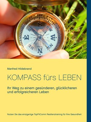 cover image of Kompass fürs Leben