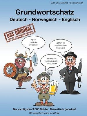 cover image of Grundwortschatz Deutsch--Norwegisch--Englisch