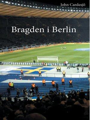cover image of Bragden i Berlin