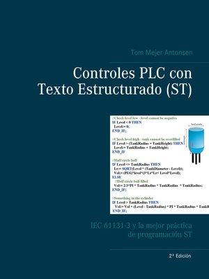 cover image of Controles PLC con Texto Estructurado (ST)