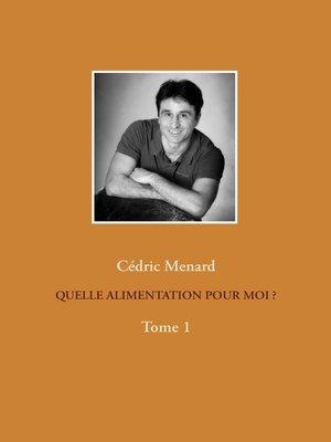 cover image of Quelle alimentation pour moi ?1