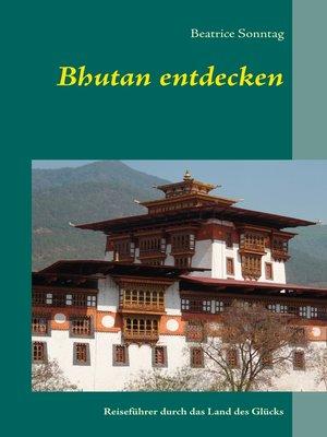 cover image of Bhutan entdecken