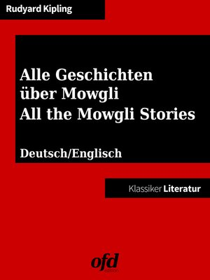 cover image of Alle Geschichten über Mowgli--All the Mowgli Stories