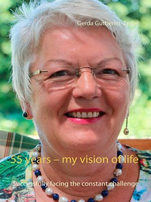 cover image of 55 years – My Vision of Life