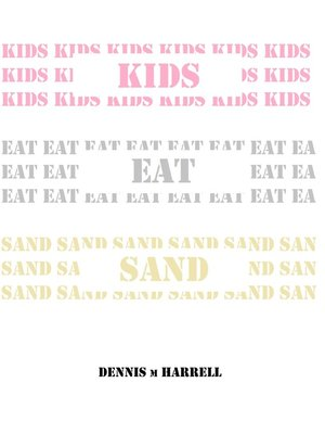 cover image of Kids Eat Sand