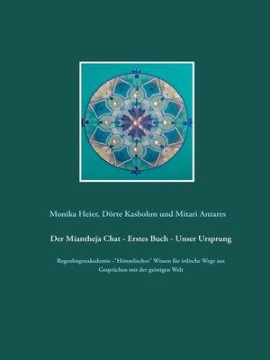 cover image of Der Miantheja Chat--Erstes Buch--Unser Ursprung