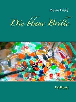 cover image of Die blaue Brille