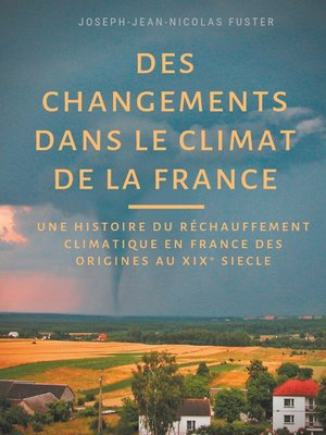 cover image of Des changements dans le climat de la France