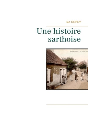 cover image of Une histoire sarthoise