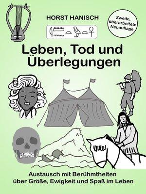 cover image of Leben, Tod und Überlegungen