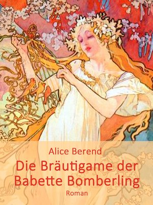 cover image of Die Bräutigame der Babette Bomberling