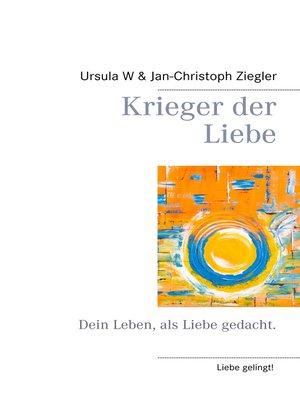cover image of Krieger der Liebe