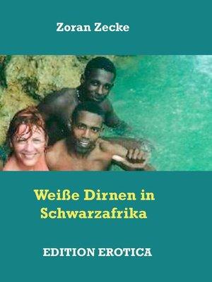 cover image of Weiße Dirnen in Schwarzafrika