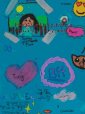 cover image of Pikku kirjailijan päiväkirja--vierivä kivi päätyy pohjalle