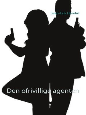cover image of Den ofrivillige agenten