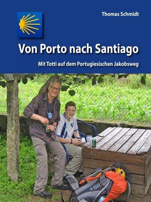 cover image of Von Porto nach Santiago