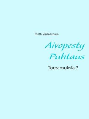cover image of Aivopesty Puhtaus