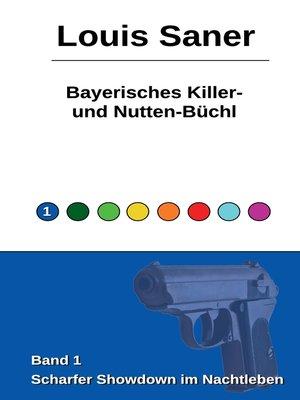 cover image of Bayerisches Killer- und Nutten-Büchl