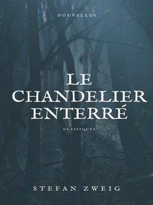 cover image of Le Chandelier Enterré