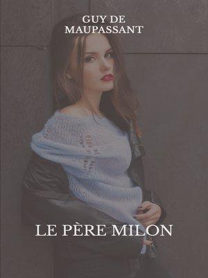 cover image of Le père Milon
