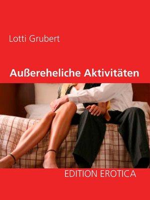 cover image of Außereheliche Aktivitäten