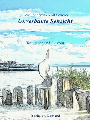 cover image of Unverbaute Sehsicht