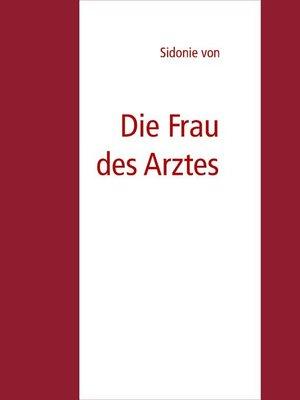 cover image of Die Frau des Arztes