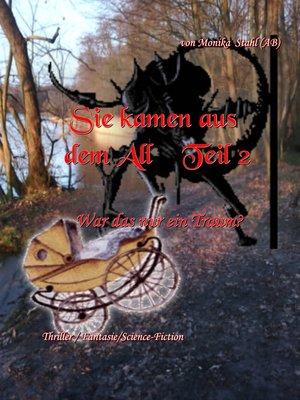 cover image of Sie kamen aus dem All Teil 2