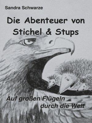 cover image of Die Abenteuer von Stichel und Stups 2