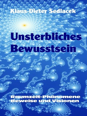 cover image of Unsterbliches Bewusstsein