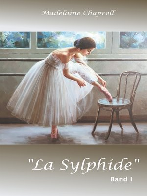 "cover image of ""La Sylphide"" Band 1"