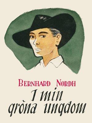 cover image of I min gröna ungdom