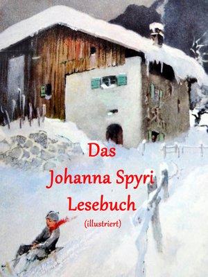 cover image of Das Johanna Spyri Lesebuch