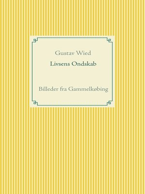 cover image of Livsens Ondskab