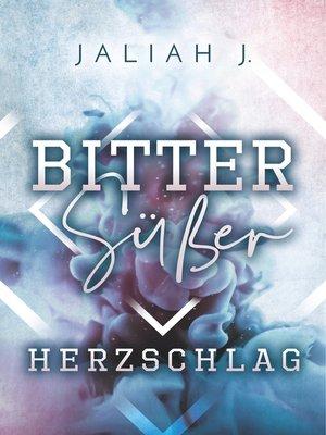 cover image of Bittersüßer Herzschlag