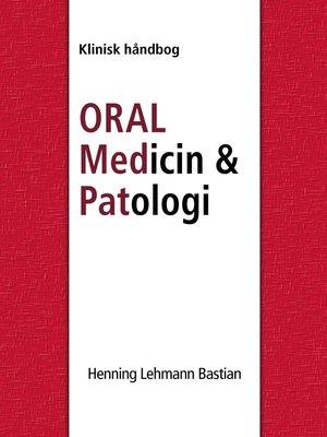 cover image of Oral Medicin og Patologi fra A-Z
