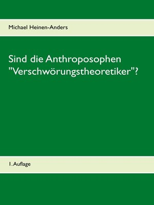 "cover image of Sind die Anthroposophen ""Verschwörungstheoretiker""?"