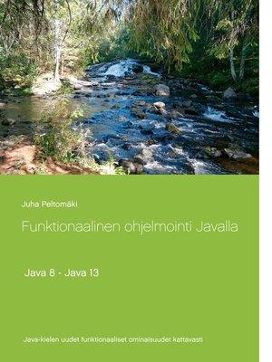 cover image of Funktionaalinen ohjelmointi Javalla