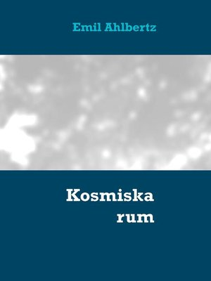 cover image of Kosmiska rum