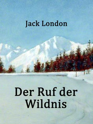 cover image of Der Ruf der Wildnis