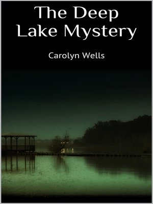 cover image of The Deep Lake Mystery