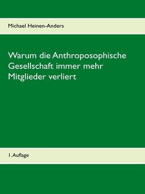 cover image of Warum die Anthroposophische Gesellschaft immer mehr Mitglieder verliert