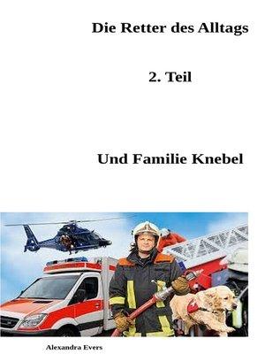 cover image of Die Retter des Alltags Teil 2