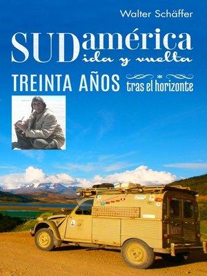 cover image of Sudamérica ida y vuelta